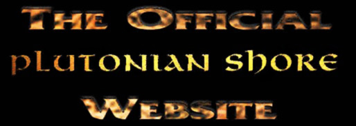 The Official Plutonian Shore Website